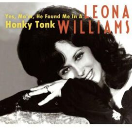 Leona Williams - Yes, Ma'm, He Found Me in a Honky Tonk