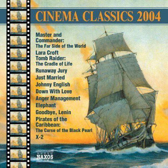 Cinema Classics 2004 / Various