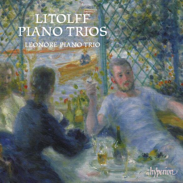 Leonore Piano Trio - Litolff: Piano Trios Nos. 1 & 2