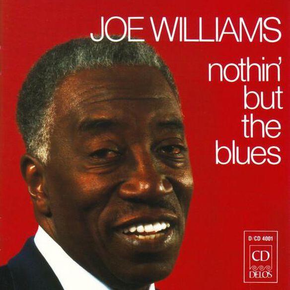 Joe Williams - Nothin But the Blues