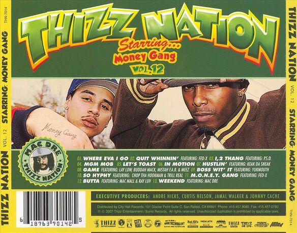 Thizz Nation 12 Money Gan