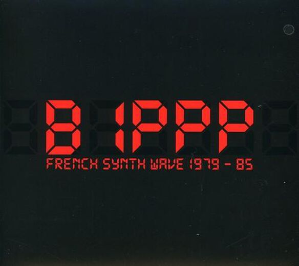 Bippp French Synth Wave 1979 1985 / Various (Dig)