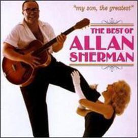Allan Sherman - My Son, the Greatest: The Best of Allan Sherman [CD]