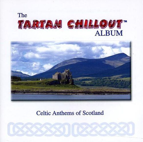 Tartan Chillout Album / Various