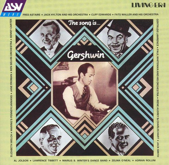 The Song Is G.Gershwin