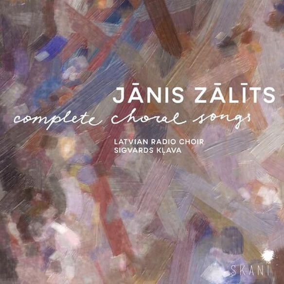 Latvian Radio Choir - Janis Zalits: Complete Choral Songs