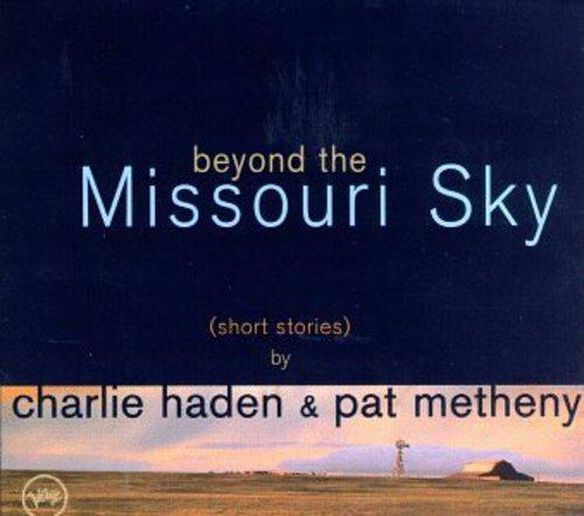Beyond The Missouri Sky: Short Stories
