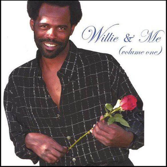 Willie & Me Vol. One