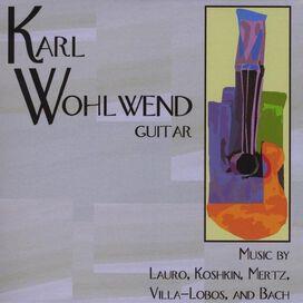 Karl Wohlwend - Karl Wohlwend Guitar