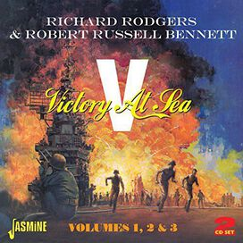 Richard Rodgers/Robert Russell Bennett - Victory at Sea, Vols. 1-3