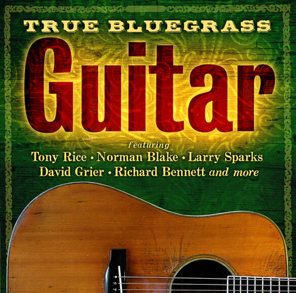 Various Artists - True Bluegrass Guitar / Various