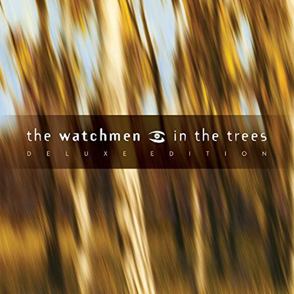 The Watchmen - In the Trees