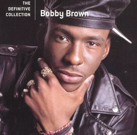 Bobby Brown - Definitive Collection