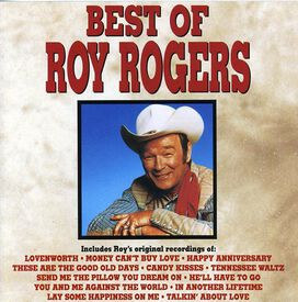 Roy Rogers - Best of