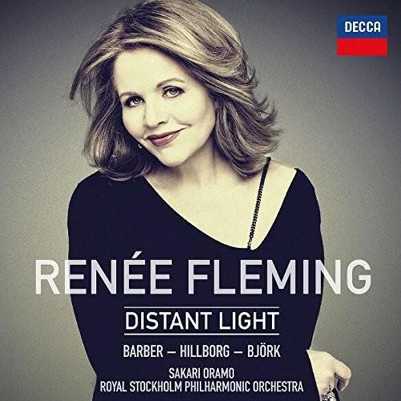 Renee Fleming: Distant Light / Various