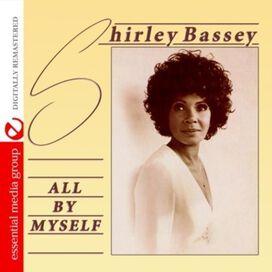 Shirley Bassey - All By Myself