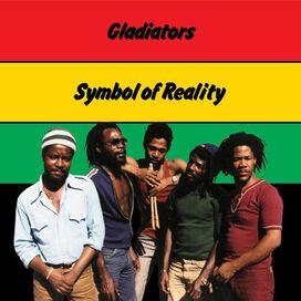 The Gladiators - Symbol Of Reality