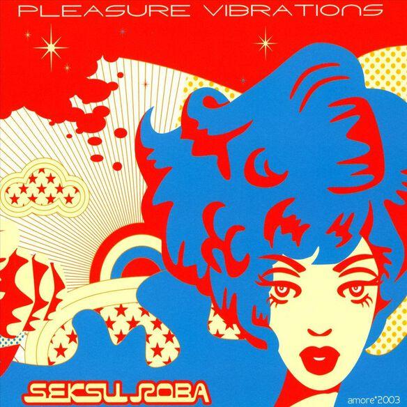 Pleasure Vibrations 0405