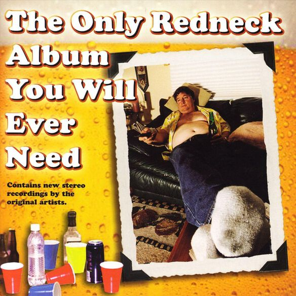 Only Redneck Album You Wi