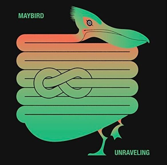 Maybird - Unravelling