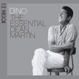 Dean Martin - Dino: Icon 2 - The Essential Dean Martin
