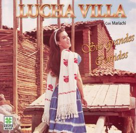 Lucha Villa - Sus Grandes Corridos