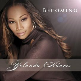 Yolanda Adams - Becoming