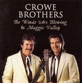 Crowe Brothers - Winds Are Blowing in Maggi