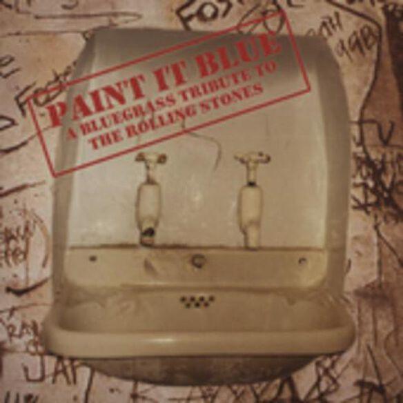 Paint It Blue: Bluegrass Trib Rolling Stones / Var