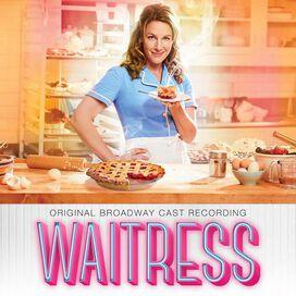 Original Broadway Cast - Waitress [Original Broadway Cast Recording]