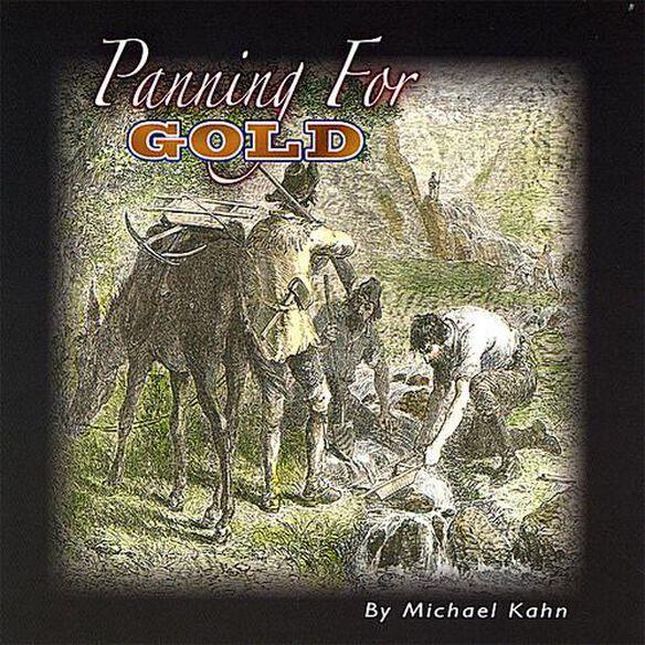 Michael Kahn - Panning For Gold