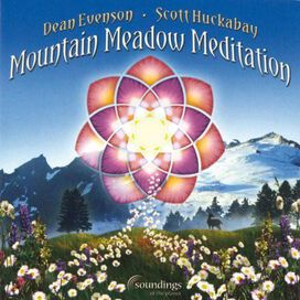 Dean Evenson & Scott Huckabay - Mountain Meadow Meditation