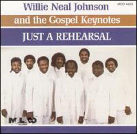 Willie Neal Johnson - Just a Rehearsal