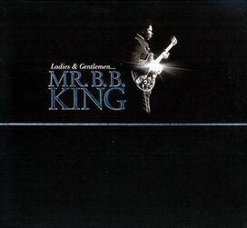 B.B. King - Ladies and Gentlemen, Mr. B.B. King