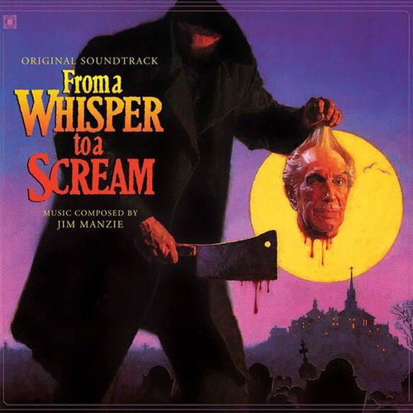 Jim Manzie - From a Whisper to a Scream (Original Soundtrack)