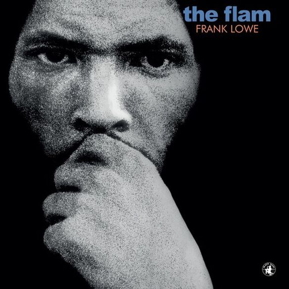 Frank Lowe - The Flam