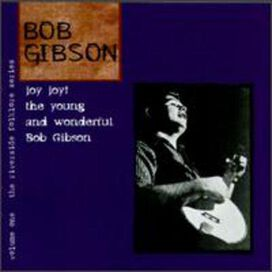 Bob Gibson - Joy Joy! The Young and Wonderful Bob Gibson