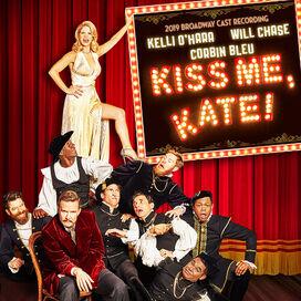 Cole Porter - Kiss Me Kate (2019 Broadway Cast Recording)