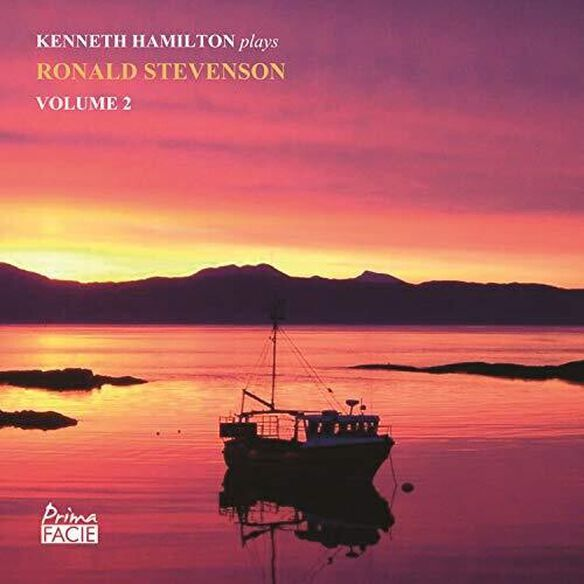 Kenneth Hamilton - Kenneth Hamilton Plays Ronald Stevenson 2
