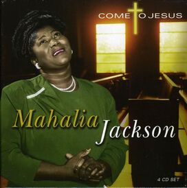 Mahalia Jackson - Come to Jesus [Box Set]
