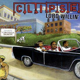 Clipse - Lord Willin