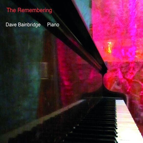 Dave Bainbridge - The Remembering