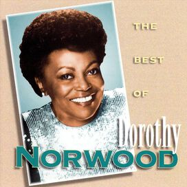 Dorothy Norwood - Best of Dorothy Norwood [I Am]