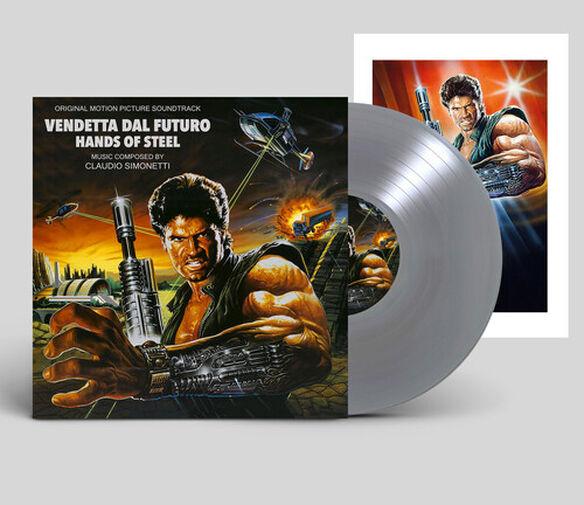 Claudio Simonetti - Hands of Steel (Vendetta Dal Futuro) (Original Motion Picture Soundtrack)