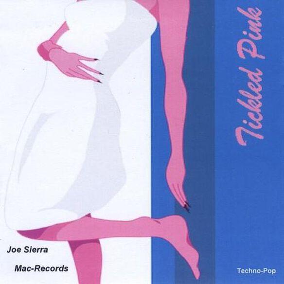 Joe Sierra - Tickled Pink