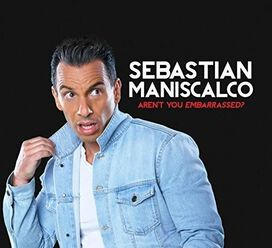 Sebastian Maniscalco - Aren't You Embarrassed?