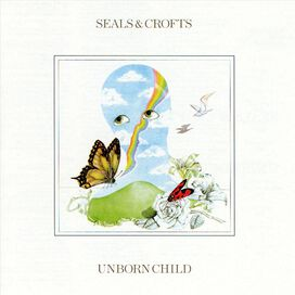 Seals & Crofts - Unborn Child