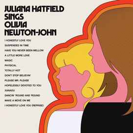 Juliana Hatfield - Juliana Hatfield Sings Olivia Newton-John