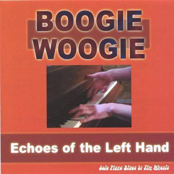 Boogie Woogie: Echoes Of Left Hand