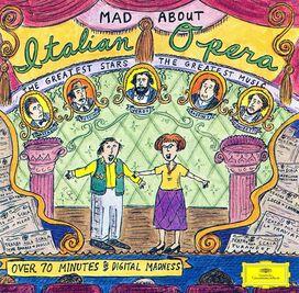 - Mad About Italian Opera